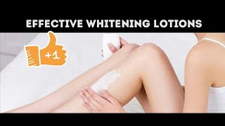 MOST EFFECTIVE WHITENING LOTIONS