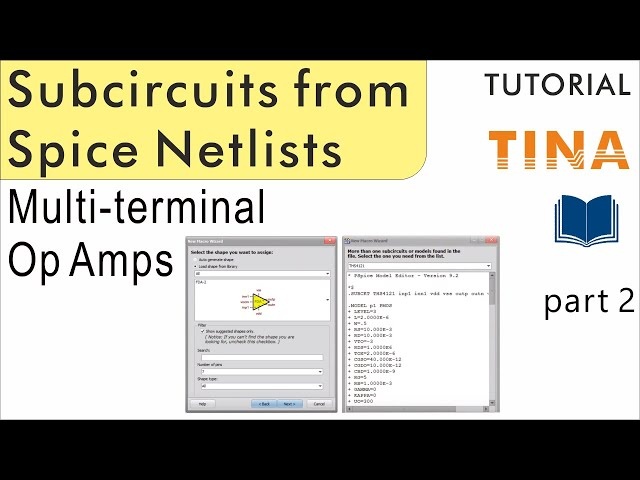 Creating Subcircuits from Spice Netlists in TINA, part 2: Complex multi-terminal Op Amps