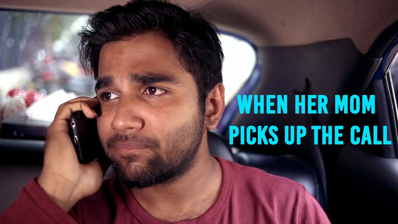 When Her Mom Picks Up The Call | Short Clip | Kantri Guyz