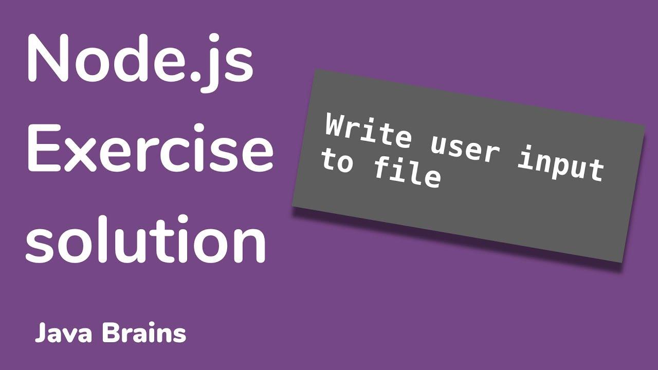 Writing user input to file - Node.js Basics [11]