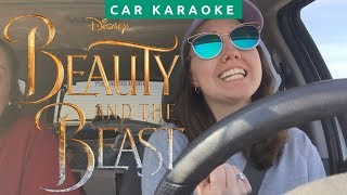 How the Beauty and the Beast Obsessed Drive | Car Karaoke