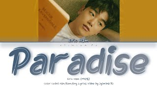 Eric Nam (에릭남) - 'Paradise' Lyrics (Color Coded_Han_Rom_Eng)