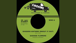 Diggers Anthem (Shout It Out)