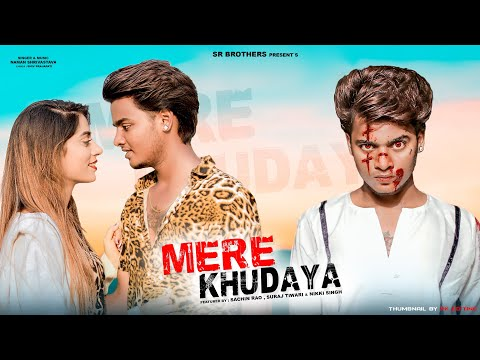 mere-khudaya-song-|-sr-|-nikki-singh-|-naman-s-|-latest-hindi-songs-2020-|shiv-p-|-sr-brothers|-hits