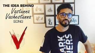 The idea behind Vastunna Vachestunna song - Amit Trivedi | V | #VastunnaVachestunna Tomorrow at 10AM
