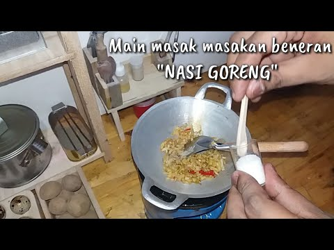 Miniature Cooking Indonesian Fried Rice Masak Masakan Beneran Nasi Goreng Youtube