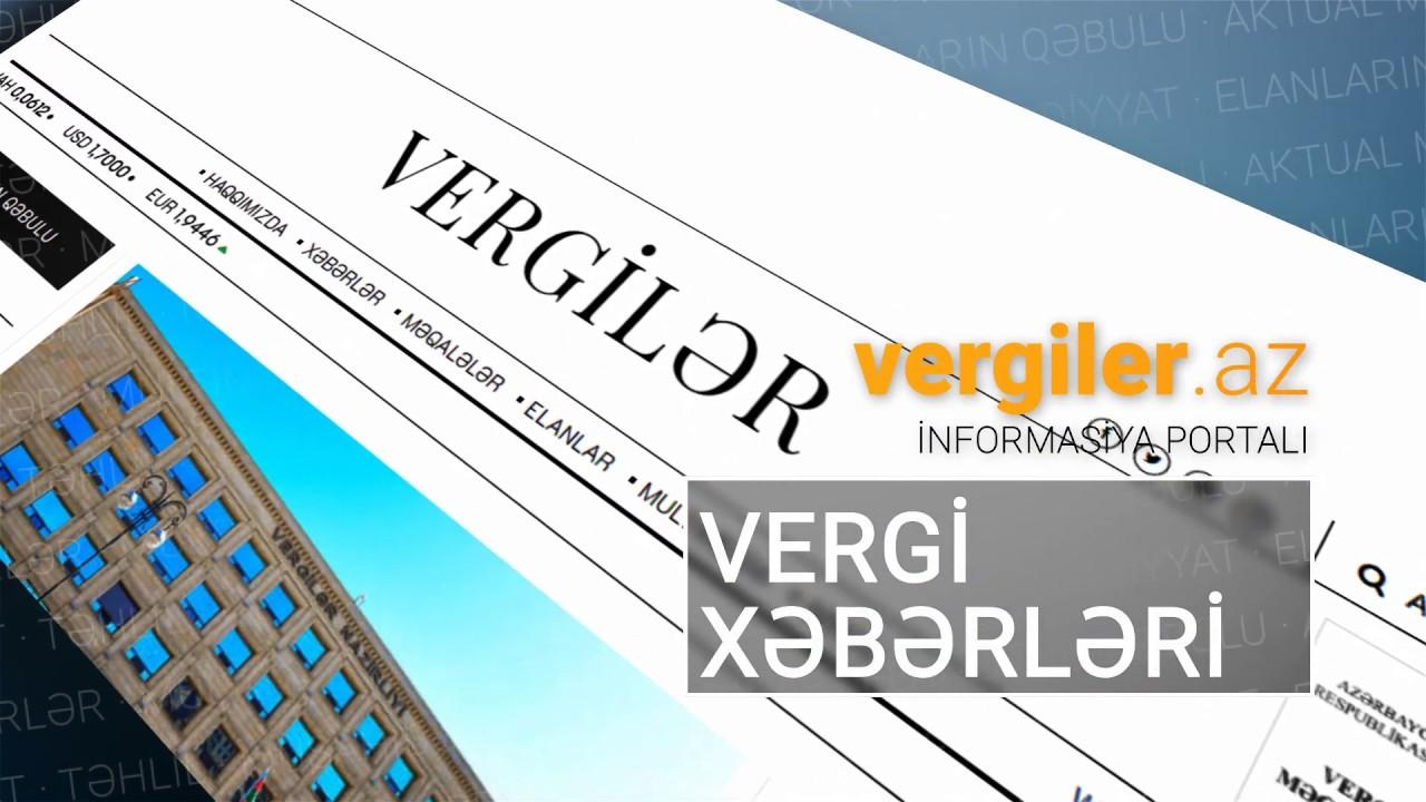 """Download """"Vergilər"""" qəzeti artıq elektron versiyada"""