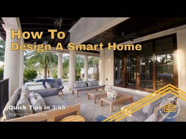 How To Design a Smart Home | Quick Tips
