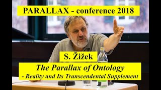 "Zizek: ""The Parallax of Ontology. Reality and Its Transcendental Supplement"""