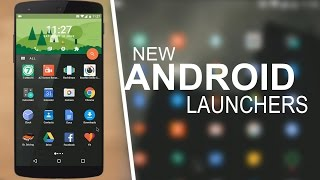 Top 5 New Android Launchers 2016