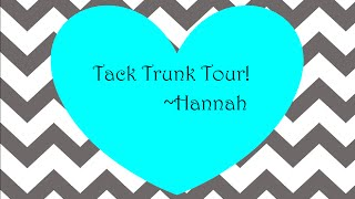 Tack Trunk Tour! | Hannah
