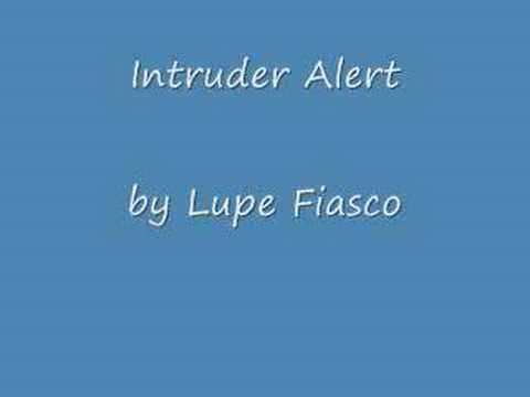 Intruder Alert by Lupe Fiasco - YouTube Intruder Alert Lupe Fiasco