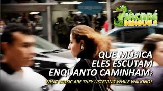 Hey Brazil! What Song are you Listening to? SÃO PAULO