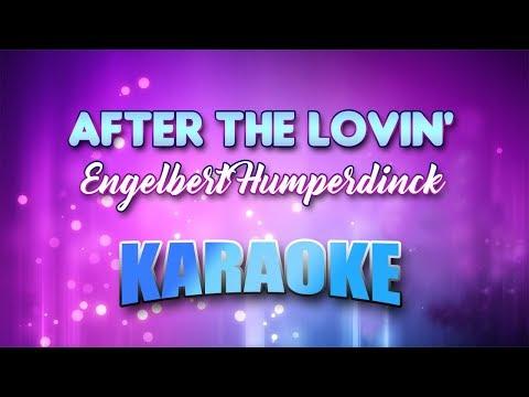 After The Lovin' - Engelbert Humperdinck (Karaoke version with Lyrics)