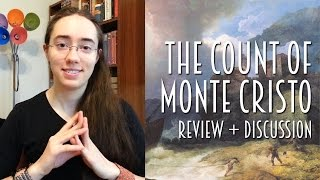 The Count of Monte Cristo   Review + Discussion