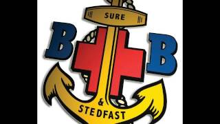 Boys Brigade (BB) and Stedfast Association    Will Your Anchor Hold