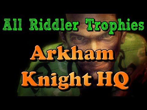 """Batman: Arkham Knight"" All Riddler Trophies in Arkham Knight HQ"