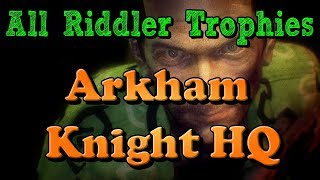 """""""Batman: Arkham Knight"""" All Riddler Trophies and Challenges in Arkham Knight HQ"""