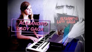 Lady Gaga - Alejandro ( synth melodic Cover)