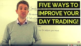 5 Ways to Improve Your Day Trading ⚒️