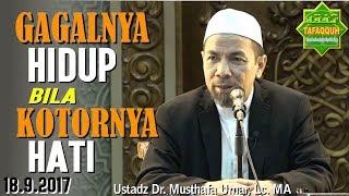 Tazkiyatun Nafs (Penyucian Jiwa) - Ustadz Dr. Musthafa Umar, Lc. MA