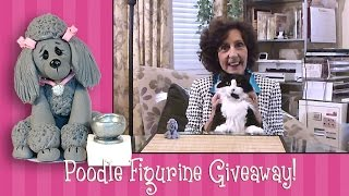 Polymer Clay - Another Great Giveaway - Deb's Poodle Figurine!