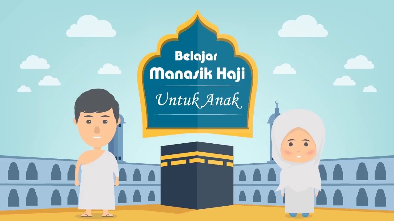 Koleksi 71  Gambar Animasi Manasik Haji Anak HD Terbaik