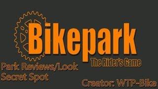 BikePark Park Reviews: Secret Spot