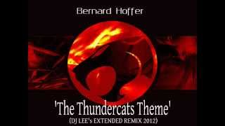 Bernard Hoffer - The Thundercats Theme (Dj Lee