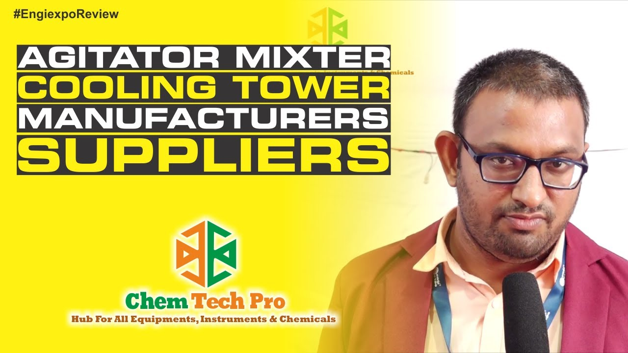 Leading Agitator Mixer Manufacturer & Supplier – (Get Best Quality of Cooling Tower at Lowest Price)