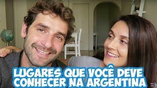 LUGARES QUE VOCÊ DEVE CONHECER NA ARGENTINA  | VIAGEM | VOLTA AO MUNDO | ROMULO E MIRELLA