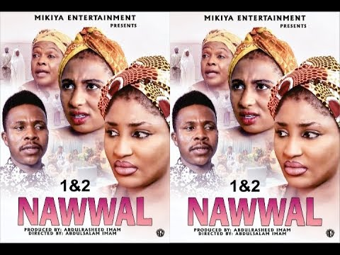 Download NAWWAL 1&2 LATEST HAUSA FILM