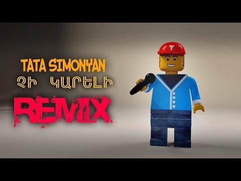 Tata Simonyan - Chi Kareli /Remix/ (NEW 2016)