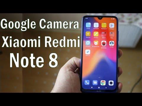 Устанавливаем Google Камеру на Xiaomi Redmi Note 8🔥  ЗЕРКАЛКА НЕ НУЖНА БОЛЬШЕ