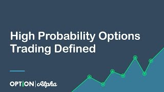 High Probability Options Trading Defined