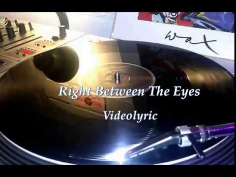Wax - Right Between The Eyes (Videolyric) [HQ]