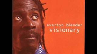 Lift Up Your Head - Everton Blender -