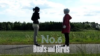 [No.6] Boats and Birds