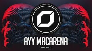 HARD-PSY ◉ Tyga - Ayy Macarena (MANU Remix)