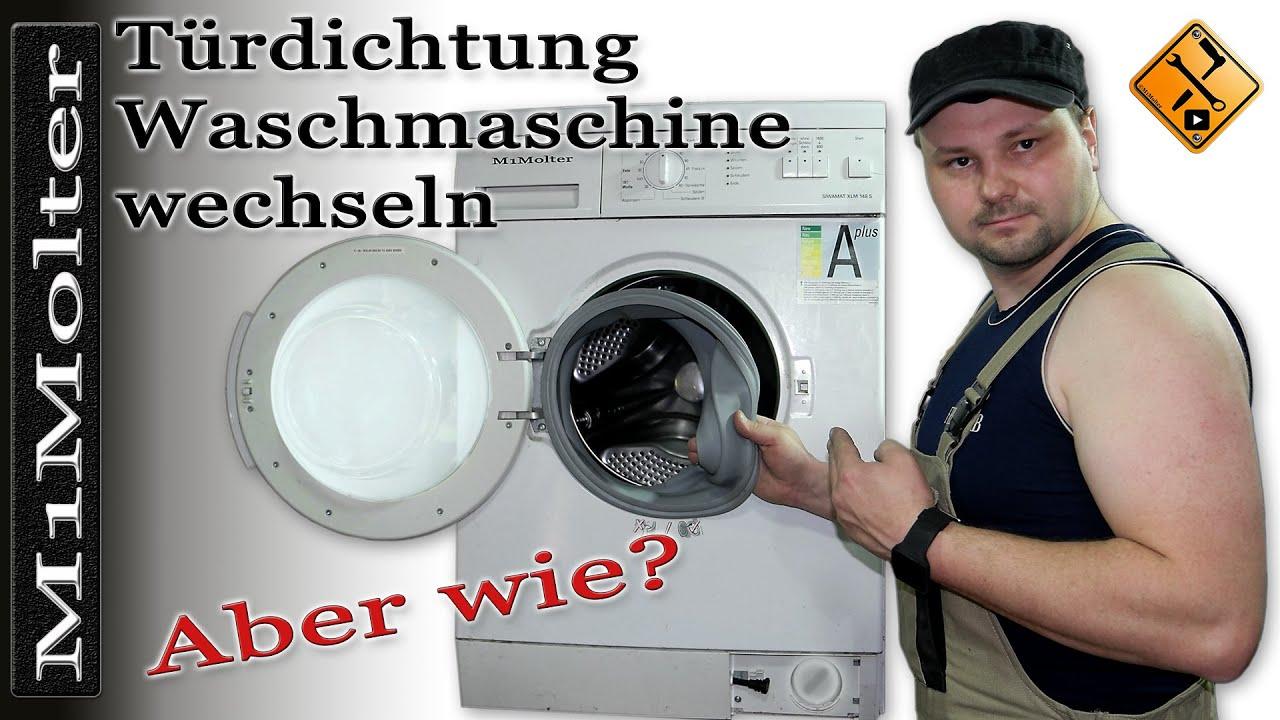 t rdichtung waschmaschine wechseln anleitung von m1molter youtube. Black Bedroom Furniture Sets. Home Design Ideas