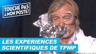 Les expériences scientifiques de TPMP