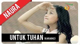 Naura - Untuk Tuhan | Official Karaoke Video