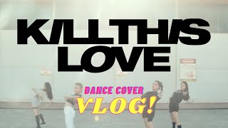 how I directed LOAX's Kill This Love dance cover | Lourdirene Ceniza