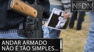 5 indícios de que você NÃO deve ter uma arma! - NFDN Ep.41