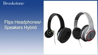 Flips Headphones/Speakers Hybrid