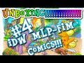 My Little Pony Friendship is Magic IDW Comics unboxing Issue 4 Midtown exclusive