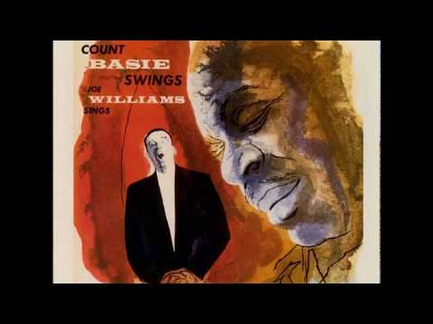 Count Basie Swings - Joe Williams Sings (1955) (Full Album)