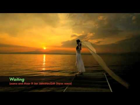 Waiting--Leama and Moor ft Jan Johnston(Gift Storm remix)