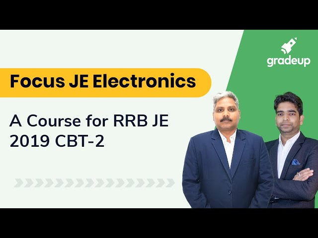Focus JE Electronics: A Course for RRB JE 2019 CBT-2