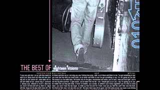 Eighteen Visions - The Best of Eighteen Visions (Full Album)